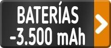 Baterías menos 3.500 mAh